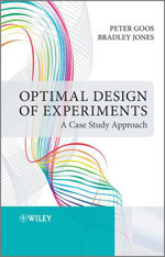 Optimal design of experiments a case study approach