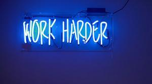 Neon Sign: Work Harder