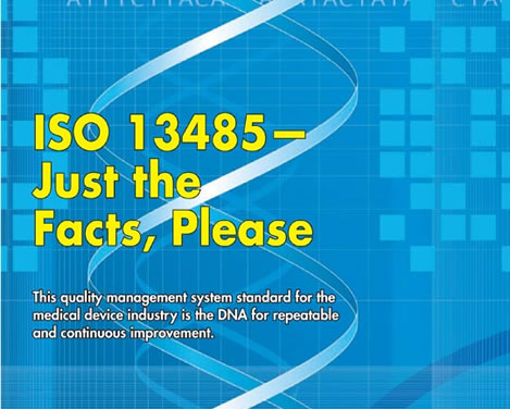 Iso 13485 Just The Facts Please Quality Digest