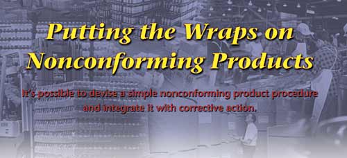 Putting The Wraps On Nonconforming Products